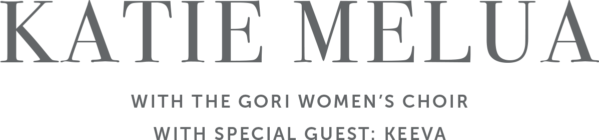 Katie Melua with the Gori Women's Choir, With Special Guest Keeva