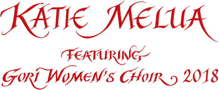 Katie Melua featuring Gori Women's Choir 2018